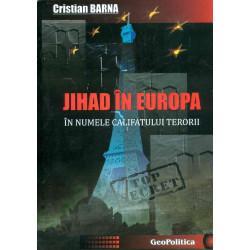 Jihad in Europa: in numele...