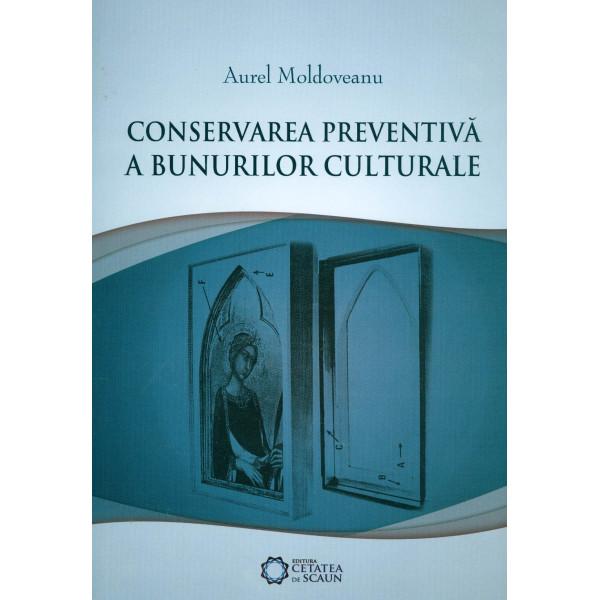 Conservarea preventiva a bunurilor culturale