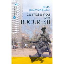 Ce mai e nou prin Bucuresti