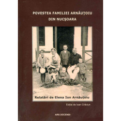 Povestea familiei Arnautoiu...