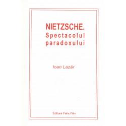 Nietzsche. Spectacolul...