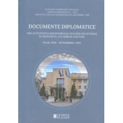 Documente diplomatice din activitatea Ministerului Afacerilor Externe in mandatul lui Adrian Nastase - Iulie 1990 - Octombrie 19