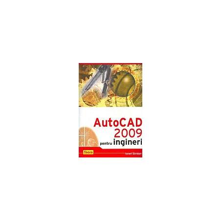 AutoCAD 2009 pentru ingineri