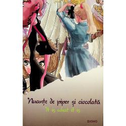 Nuante de piper si ciocolata. It is what is