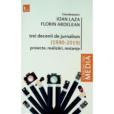 Trei decenii de jurnalism...
