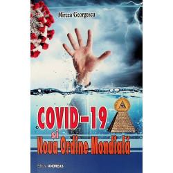 Covid-19 si Noua Ordine...