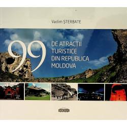 99 de atractii turistice...