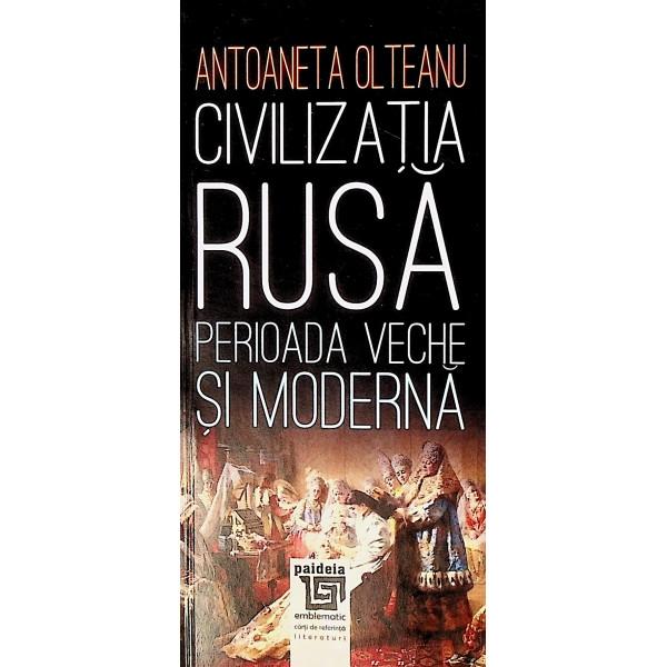 Civilizatia rusa. Perioada veche si moderna