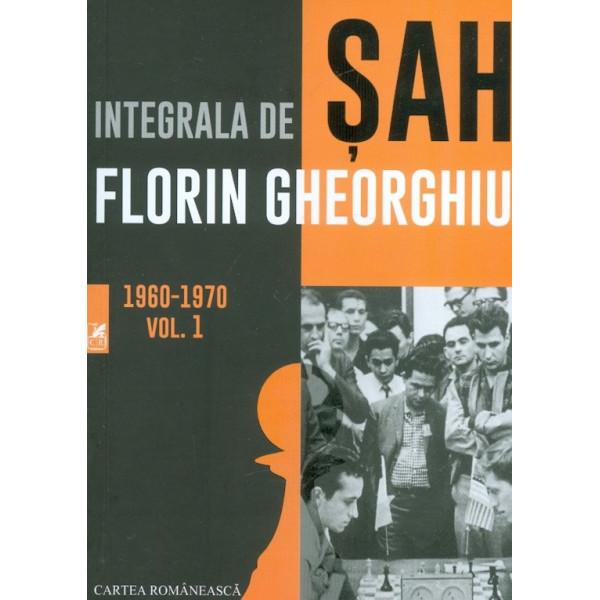 Integrala de sah, vol. I, 1960-1970
