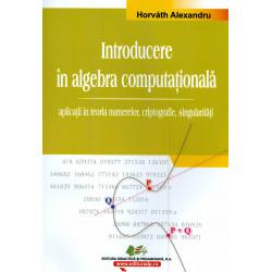 Introducere in algebra computationala: aplicatii in teoria numerelor, criptografie, singularitati