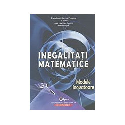 Inegalitati matematice - Modele inovatoare