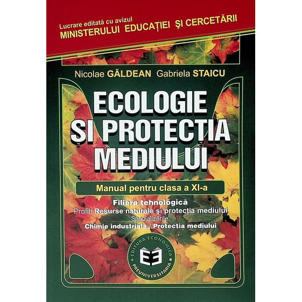 Ecologie si protectia mediului, classa a XI-a.Filiera tehnologica