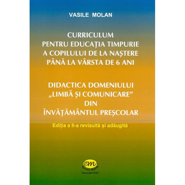 Didactica domeniului, Limba si comunicare din invatamantul prescolar - Curriculum pentru educatia timpurie a copilului de la nas