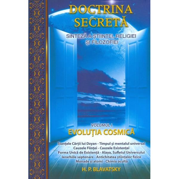 Doctrina secreta, vol. I - Sinteza a stiintei, religiei si filozofiei. Evolutia cosmica