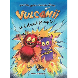 Vulcanii se distreaza pe rupte