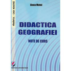 Didactica geografiei. Note...