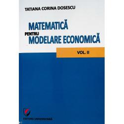Matematica pentru modelare economica, vol. II