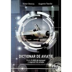 Dictionar de aviatie. Peste 9.000 de termeni si expresii de aviatie