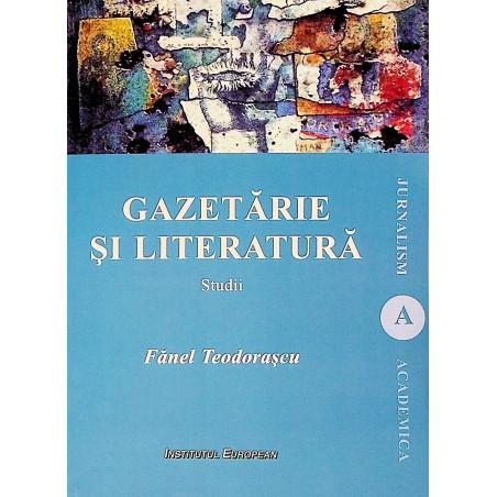 Gazetarie si literatura....