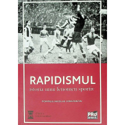 Rapidismul. Istoria unui...