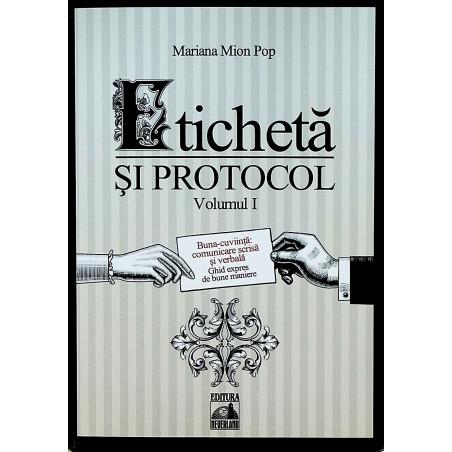 Eticheta si protocol, vol....
