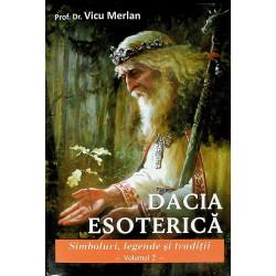 Dacia esoterica, vol. II -...