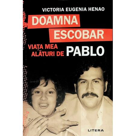 Doamna Escobar. Viata mea...