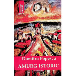 Amurg istoric, vol. II