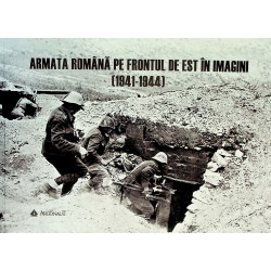 Armata romana pe Frontul de...
