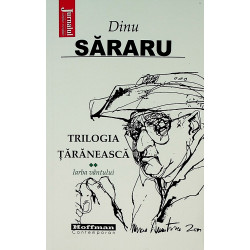 Trilogia taraneasca, vol....