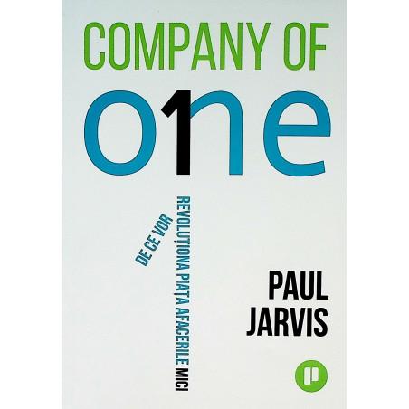 Company of one. De ce vor...
