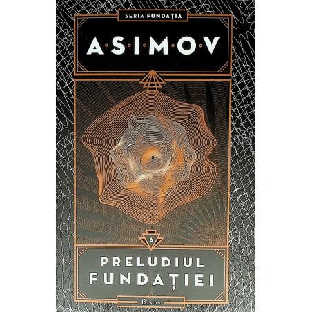 Preludiul Fundatiei, vol. VI