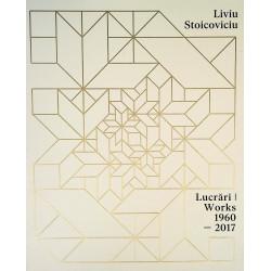Lucrari - Works, 1960-2017