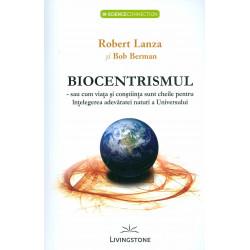 Biocentrismul sau cum viata...