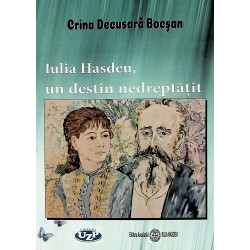 Iulia Hasdeu, un destin...