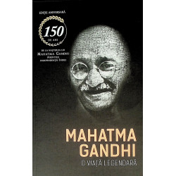 Mahatma Gandhi - O viata...