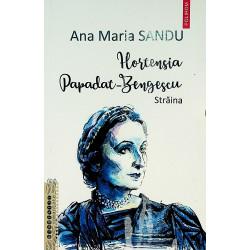 Hortensia Papadat-Bengescu...