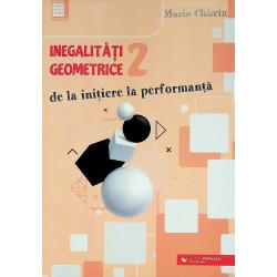 Inegalitati geometrice 2 - De la initiere la performanta