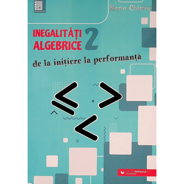 Inegalitati algebrice 2 - De la initiere la performanta