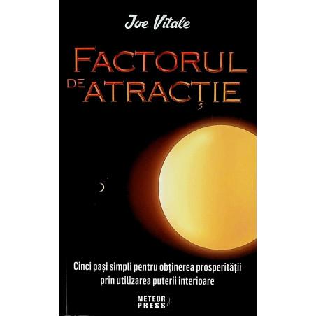 Factorul de atractie. Cinci...