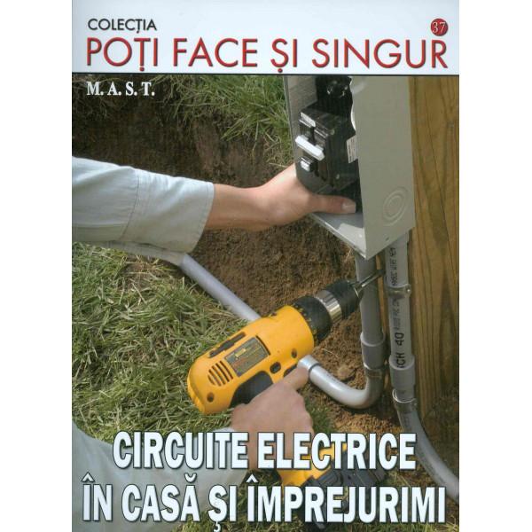 Circuite electrice in casa si imprejurimi