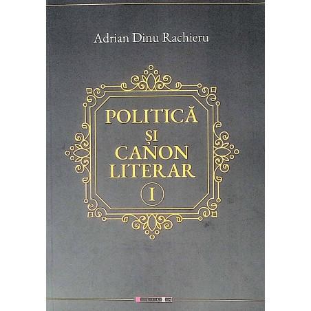 Politica si canon literar,...