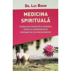 Medicina spirituala....