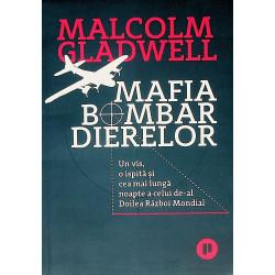 Mafia Bombardierelor. Un...