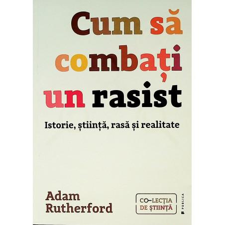 Cum sa combati un rasist....