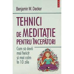Tehnici de meditatie pentru...