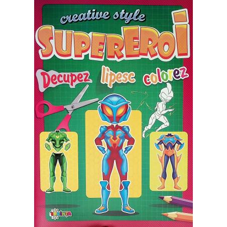 Supereroi. Creative Style -...