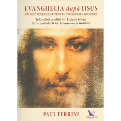 Evanghelia dupa Iisus. Un...