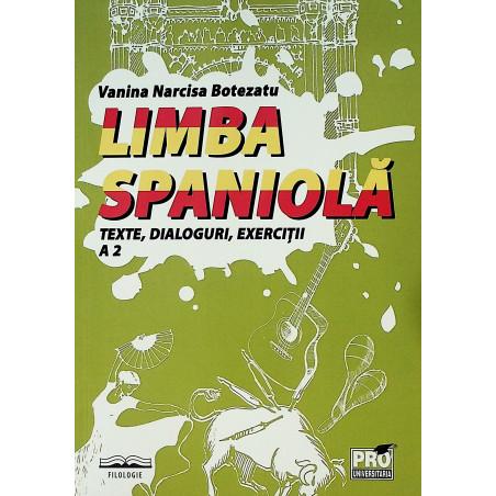 Limba spaniola A2 - Texte,...
