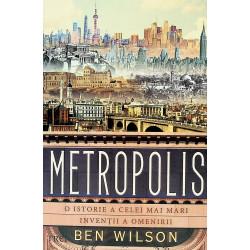 Metropolis. O istorie a...